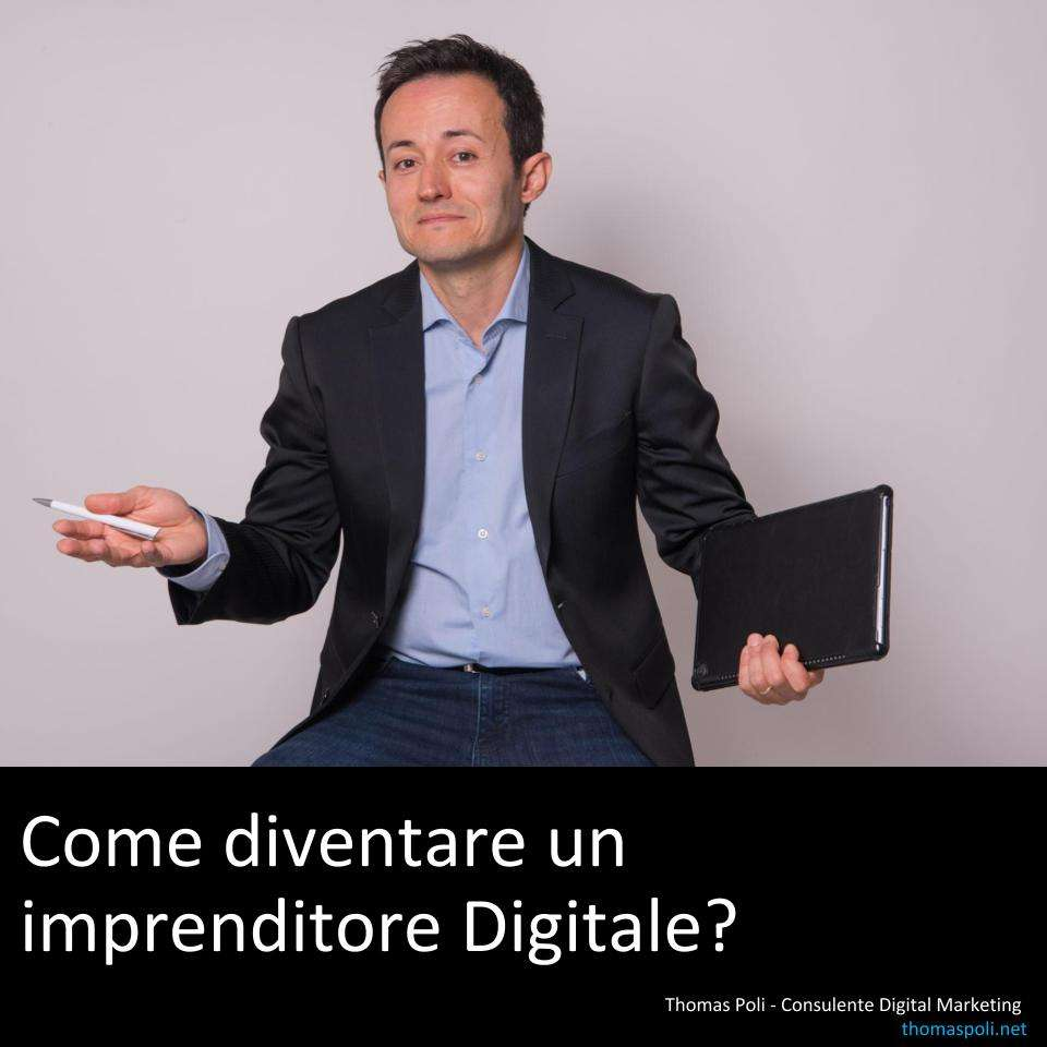 Thomas Poli Digital Marketing Modena Bologna: come diventare un imprenditore digitale