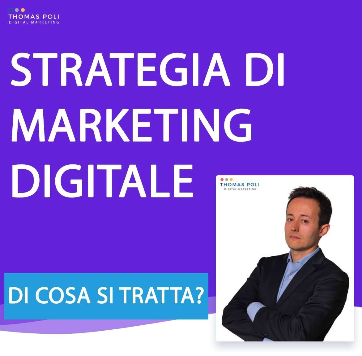Strategia Digital Marketing - Thomas Poli